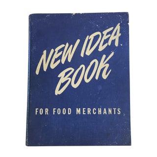 Vintage 'New Idea Book: for Food Merchants' Book