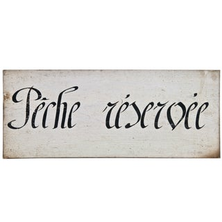 Vintage French Wood Sign - Peche Reservee