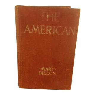 The American by Mary Dillon Copyright 1919