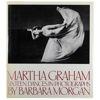Martha Graham: 16 Dances in Photographs