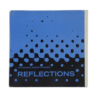 """Reflections"" by Clarence Joseph Rivers"