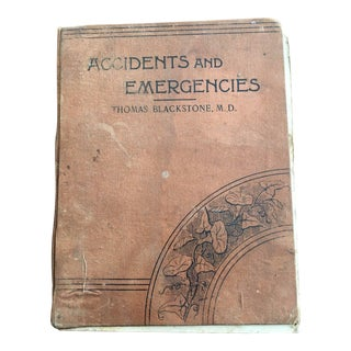 Accidents & Emergencies by Thomas Blackstone M.D.