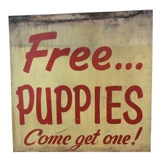 "Vintage ""Free Puppies"" Hand Painted Metal Sign"