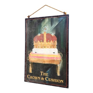 "Antique Hand Painted ""The Crown & Cushion"" Pub Sign"