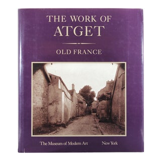 The Work of Atget: Old France, First Edition Book