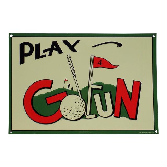 "Vintage ""Play Golfun"" Metal Sign - Image 1 of 5"