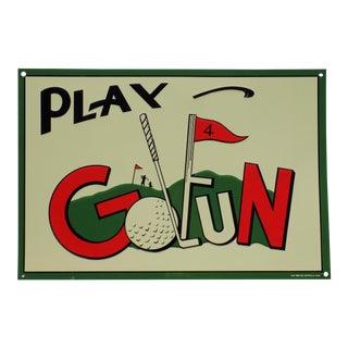 """Vintage """"Play Golfun"""" Metal Sign"""