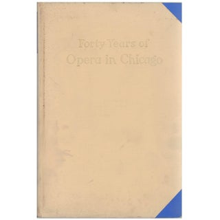 """Forty Years of Opera in Chicago"" Art Deco Era Book"