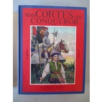 Image of With Cortes the Conqueror, Illustrated 1st Edition