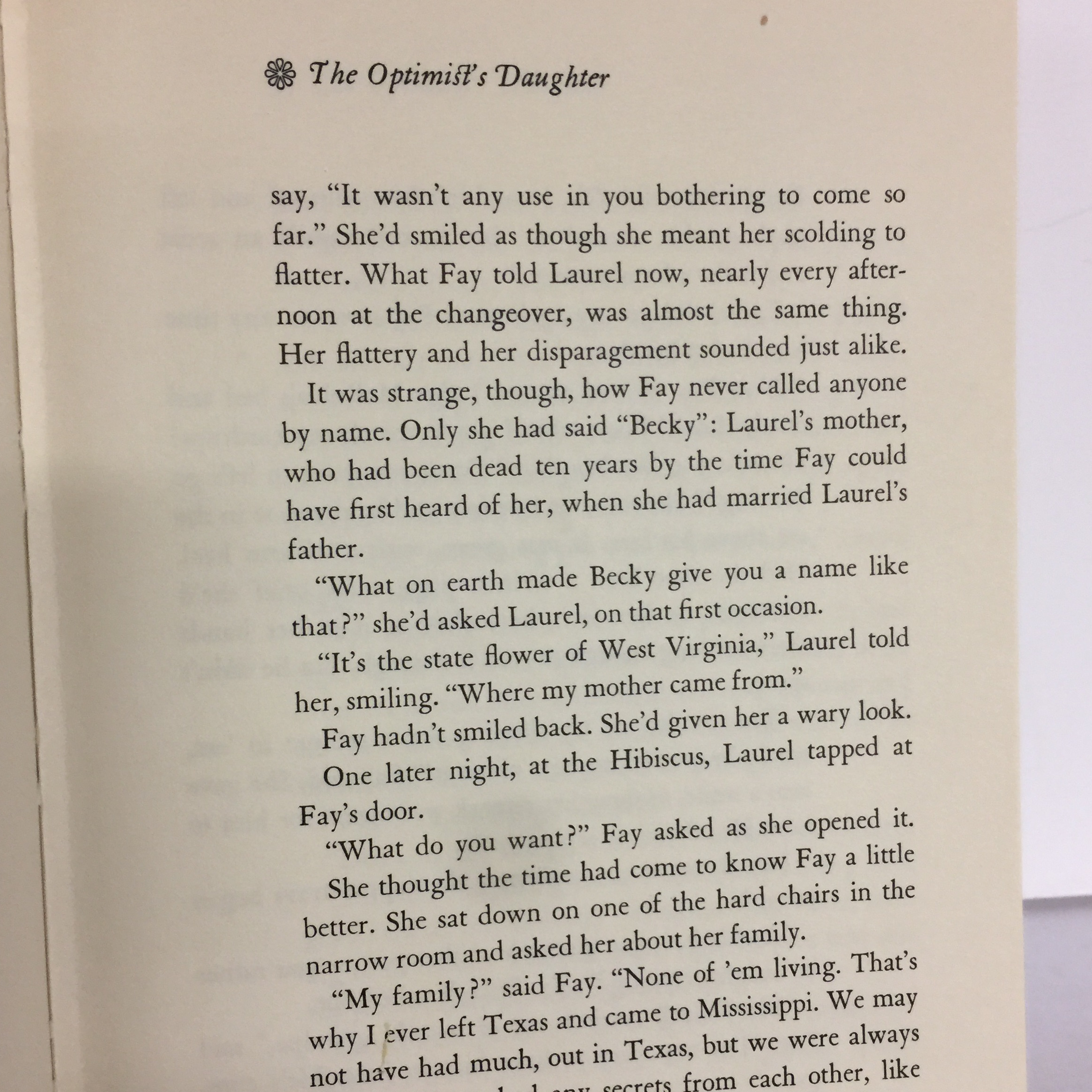 the optimists daughter The optimist's daughter deals with family relationships, as do the earlier novels delta wedding and losing battles and many of welty's short storiesthe optimist's daughter, however, focuses .