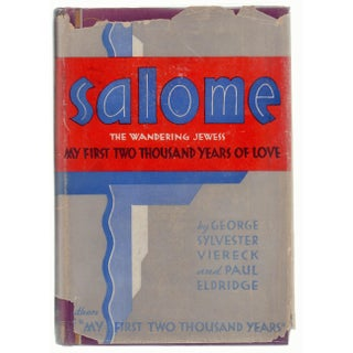 """""""Salome: The Wandering Jewess"""" by George Sylvester Viereck and Paul Eldridge"""