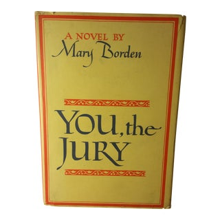 """You, the Jury"" Novel by Mary Borden"