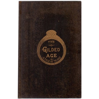 """The Gilded Age: A Tale of To-Day"" Antique 1902 Book"