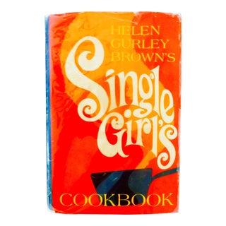 Helen Gurley Brown's Single Girl's Cookbook