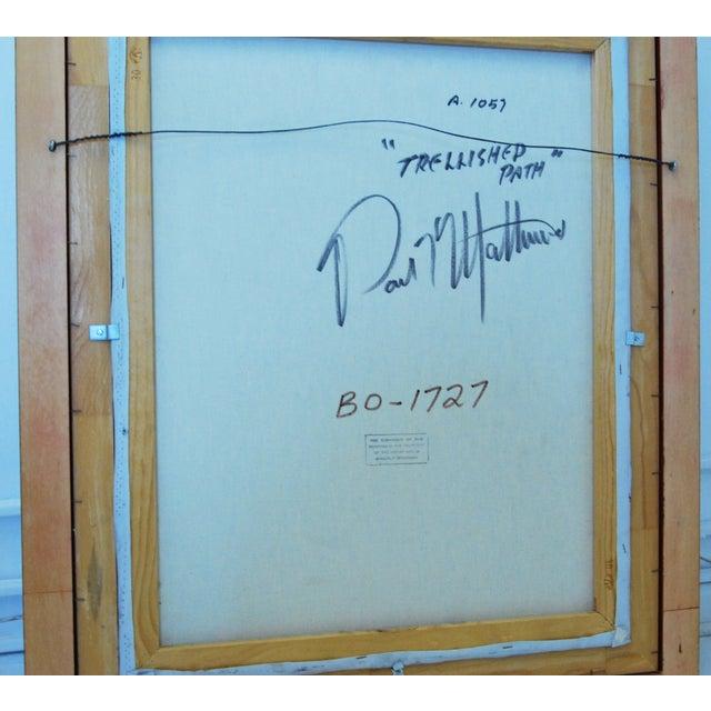 "Oil on Canvas - Paul Matthews ""Trellished Path"" - Image 6 of 7"