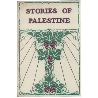 """Stories of Palestine"" 1899 Book"