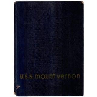 1946 'U.S.S. Mount Vernon: A Navy Transport' Hardcover