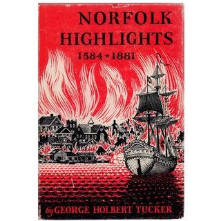 Norfolk Highlights: 1584-1881