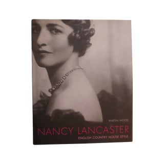 Nancy Lancaster: English Country Style Signed, 1st
