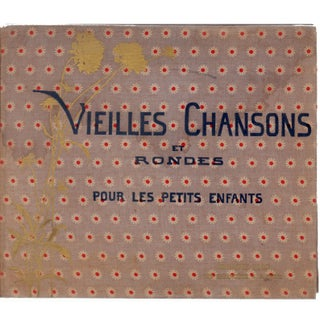 Vieilles Chansons: Old Children's Songs Book