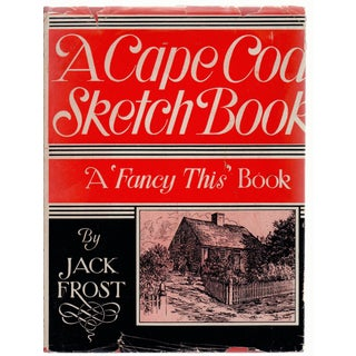 A Cape Cod Sketch Book by Jack Frost