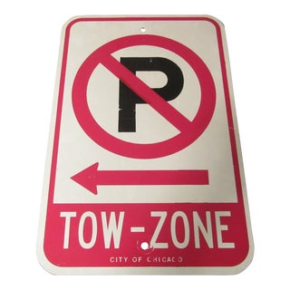 No Parking 'Tow Zone' Sign