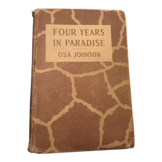 Vintage 1st Edition Four Years in Paradise Book by Osa Johnson