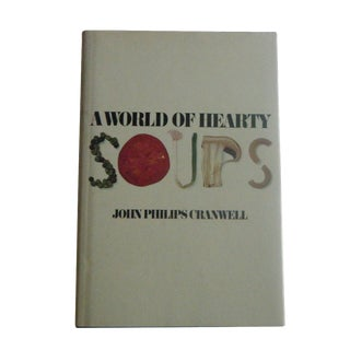 A World of Hearty Soups Vintage Book