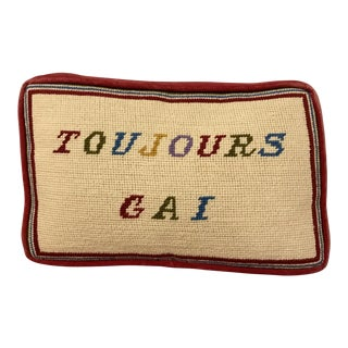 "Vintage Needlepoint ""Toujours Gai"" Pillow"