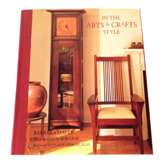 In the Arts and Crafts Style by Barbara Mayer