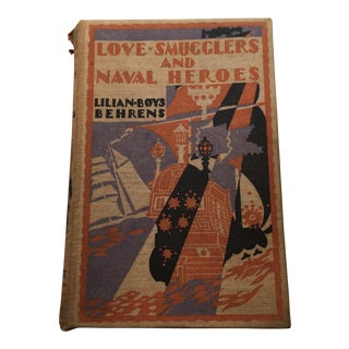 Love Smugglers and Naval Heroes by Lilian Boys Behrens