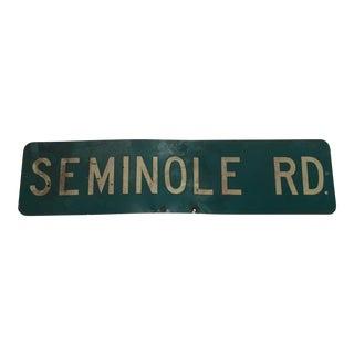 Industrial Authentic Seminole Road Sign