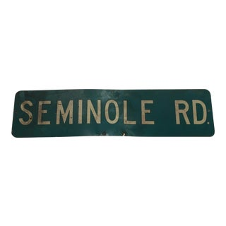Industrial Authentic Seminole Road Sign