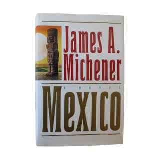 Mexico, by James Michener, 1st Edition