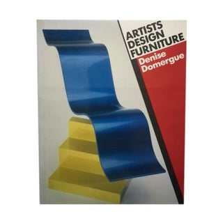 Artists Design Furniture by Denise Domergue