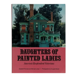 Daughters of Painted Ladies, America's Resplendent Victorians
