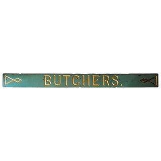 Monumental Butcher Shop Sign