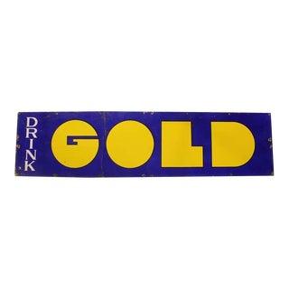 """1960's Original Advertising Porcelain Sign """" Drink Gold """""""