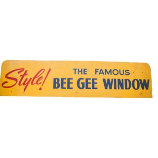 Mid Century Modern Bee Gee Window Advertising Sign