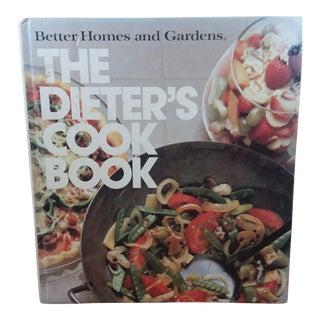 """Better Homes & Gardens """"The Dieter's Cookbook"""""""