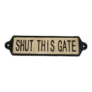 Close The Gate Sign