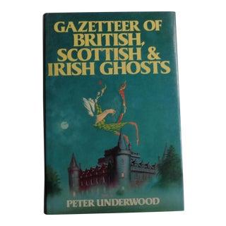 "1985 ""Gazetteer of British, Scottish & Irish Ghosts"" Vintage Book"