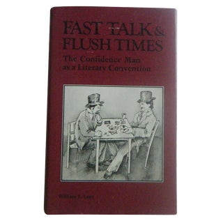 Fast Talk and Flush Times Vintage Conman Book, William Lenz