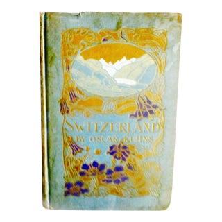 """1910 """"Switzerland"""" Art Nouveau Cover Book"""
