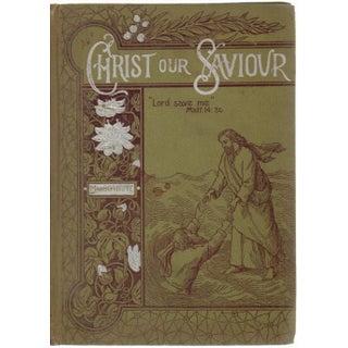 """Christ Our Saviour"" Victorian Book"