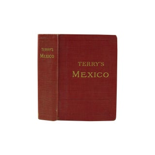 Terry's Guide to Mexico with Maps, 1909
