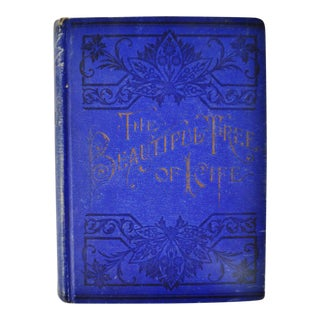 1892 'The Beautiful Tree of Life' Illustrated Book