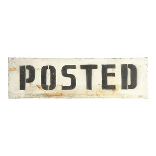 "Vintage ""Posted"" Painted Metal Sign"