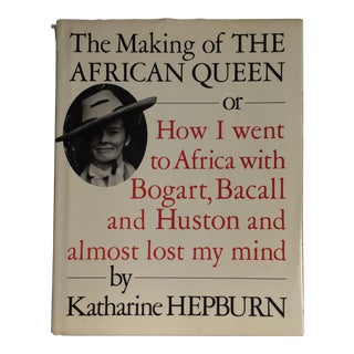 "Katharine Hepburn ""The Making of the African Queen"" 1987 Book"