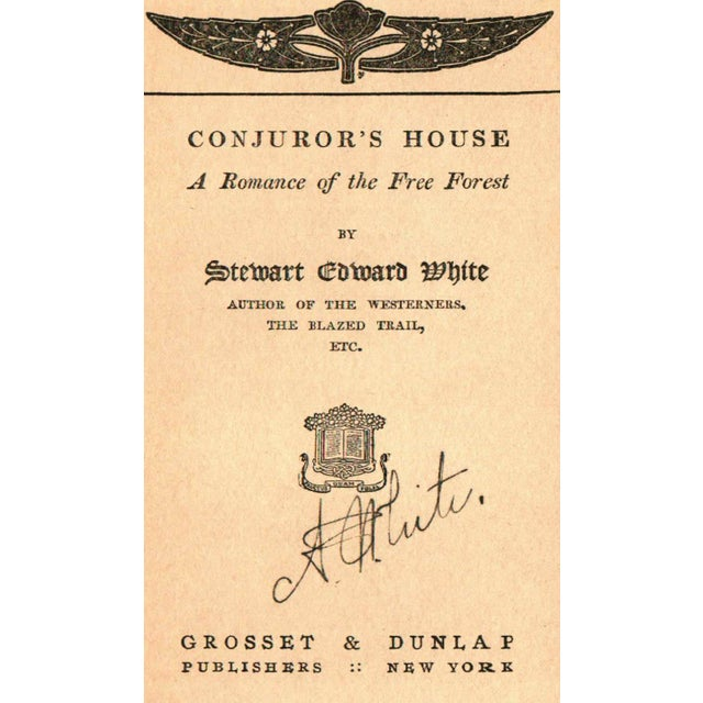 'Conjuror's House' Signed Book by Stewart Edward White - Image 2 of 5